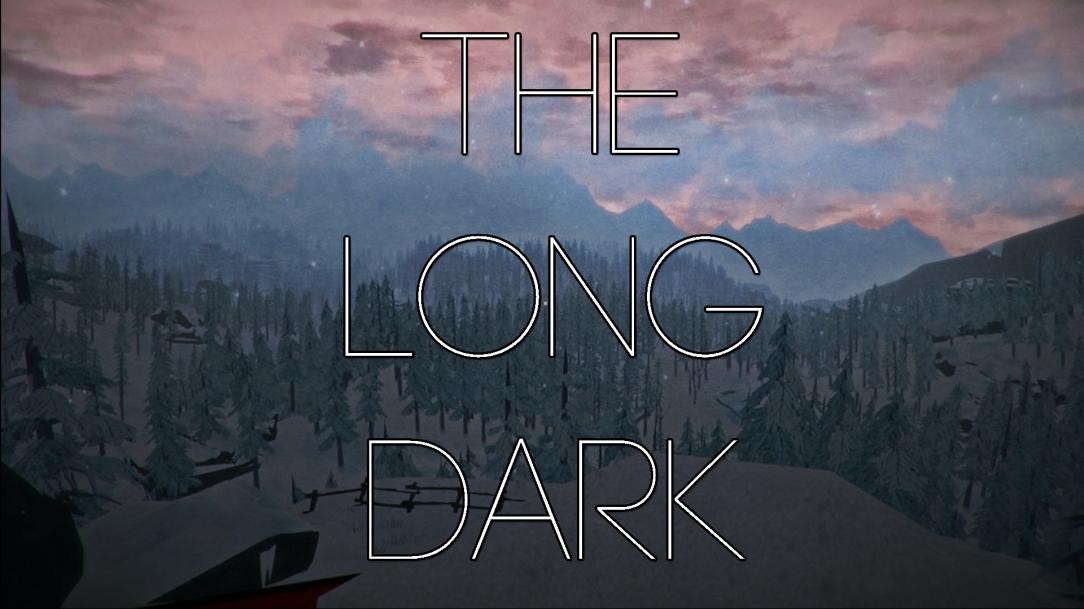 LONG DARK